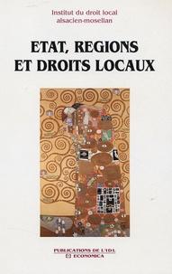 IDL - Etat, Régions et Droits Locaux - Droits locaux et statuts particuliers en France et en Europe.