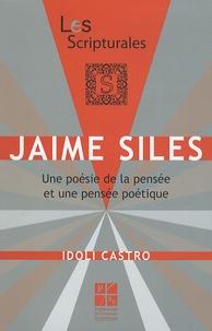 Idoli Castro - Jaime Siles - Une poésie de la pensée et une pensée poétique.