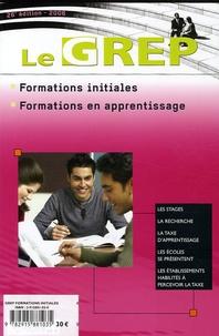 IDP - Le GREP - Formations Initiales et en Apprentissage, Edition 2006.