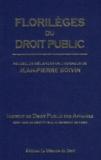 IDPA - Florilèges du droit public - Recueil de mélanges en l'honneur de Jean-Pierre Boivin.