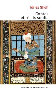 Jean Néaumet et Idries Shah - Contes et récits soufis.