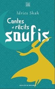 Idries Shah - Contes et récits soufis.