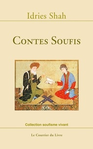 Idries Shah - Contes Soufis.