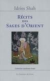 Idries Shah - Récits des sages d'Orient.