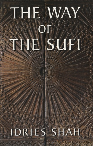 Idries Shah - The Way of the Sufi.