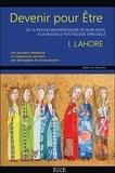 Idris Lahore - Devenir pour être - De la psycho-anthropologie de Selim Aïssel à la nouvelle psychologie spirituelle.