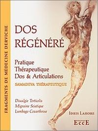 Dos régénéré- Pratique Thérapeutique, Dos & Articulations - Idris Lahore |
