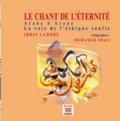 Idris Lahore - Le Chant de l'éternité - Arane ô Arane, la voie de l'éthique soufie.