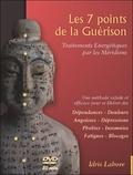 Idris Lahore - Les 7 points de la guérison - Traitements énergétiques par les méridiens Tome 1, Techniques de base : 7 et 17 Lataïf, théorie et pratique. 1 DVD
