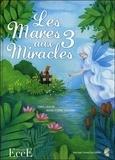 Idris Lahore et Marie-Pierre Emorine - Les mares aux 3 miracles.