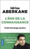 Idriss Aberkane - L'Age de la connaissance - Traité d'écologie positive.