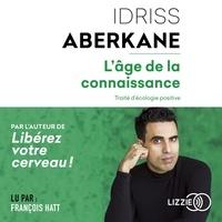 Téléchargements ebook gratuits pour iriver L'âge de la connaissance  - Traité d'écologie positive (French Edition)