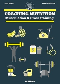 Idriss Heerah - Coaching nutrition - Musculation & Cross training.