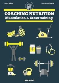 Idriss Heerah - Coaching nutrition - Musculation & Cross training.