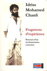 Idriss Mohamed Chanfi - Fragments d'expérience - Parcours d'un révolutionnaire comorien.