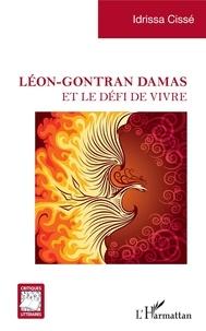 Idrissa Cissé - Léon-Gontran Damas - et le défi de vivre.
