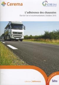 IDRRIM - L'adhérence des chaussées - Etat de l'art et recommandations, octobre 2015 - Guide technique.