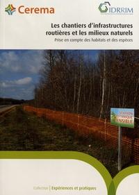 IDRRIM - Les chantiers d'infrastuctures routières et les milieux naturels - Prise en compte des habitats et des espèces.
