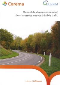 IDRRIM - Manuel de dimensionnement des chaussées neuves à faible trafic.