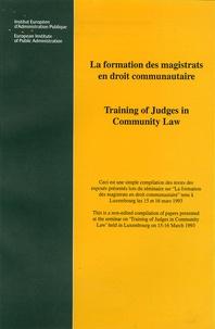 IEAP - La formation des magistrats en droit communautaire -Training of Judges in Community Law.