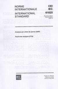 Téléchargement ebook gratuit Norme internationale CEI 61025  - Analyse par arbre de panne, édition bilingue français-anglais, édition décembre 2006 (French Edition)