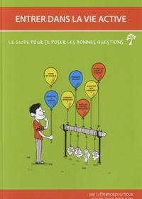 IEFP - Entrer dans la vie active - Le guide pour se poser les bonnes questions.