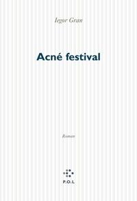 Iegor Gran - Acné festival.