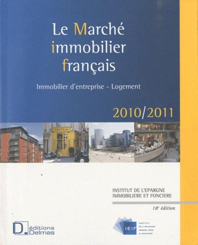 IEIF - Le Marché immobilier français 2010/2011.