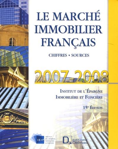 IEIF - Le marché immobilier français - Chiffres, sources.