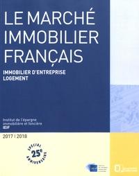 IEIF - Le marché immobilier français.