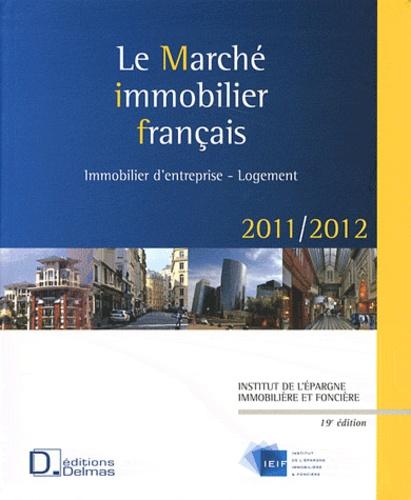 IEIF - Marché immobilier français 2011-2012 - National et régional.