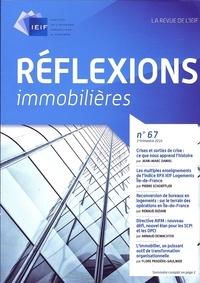 IEIF - Réflexions immobilières N° 67, 1er trimestre : .