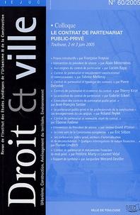 Françoise Fraysse - Droit et Ville N°60, 2005 : Le contrat de partenariat public-privé - Toulouse, 2 et 3 juin 2005.