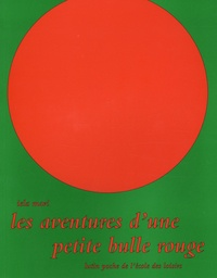 Iela Mari - Les aventures d'une petite bulle rouge.