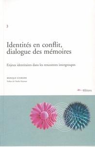 IES/HETS - Identités en conflit, dialogue des mémoires : Enjeux identitaires dans les rencontres intergroupes.