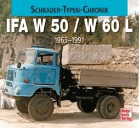 IFA W 50 / L 60 - 1965-1990.