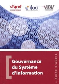 IFACI - Gouvernance du système d'information - Guide d'audit.
