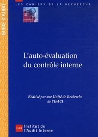 IFACI - L'auto-évaluation du contrôle interne - Guide d'audit.