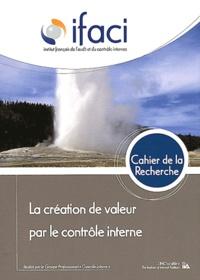 IFACI - La création de valeur par le contrôle interne.