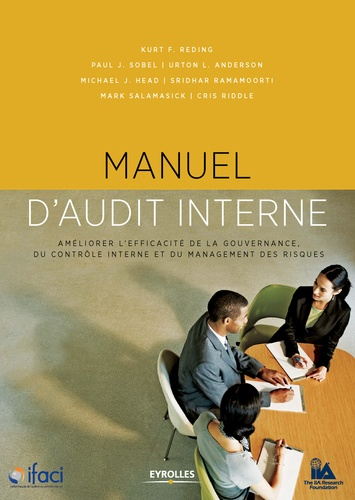 Manuel d'audit interne - IFACI, Kurt-F Riding, Paul-J Sobel, Urton-L Anderson - 9782212319903 - 45,99 €