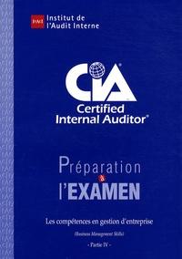 IFACI - Préparation à l'examen CIA Certified Internal Auditor - Partie 4, Les compétences en gestion d'entreprise.