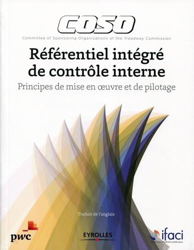 Référentiel intégré de contrôle interne COSO - IFACI, PWC - 9782212304480 - 79,99 €