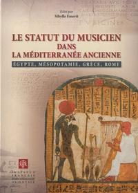 IFAO - Le statut du musicien dans la Méditerranée ancienne - Egypte, Mésopotamie, Grèce, Rome.