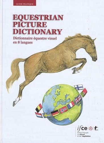 Equestrian Picture Dictionary. Dictionnaire équestre visuel en 8 langues