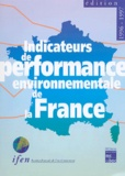 IFEN - Indicateurs de performance environnementale de la France - Edition 1996-1997.