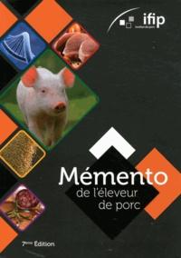 IFIP - Mémento de l'éleveur de porc.