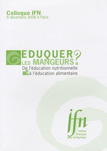 IFN - Eduquer les mangeurs ? - De l'éducation nutritionnelle à l'éducation alimentaire.
