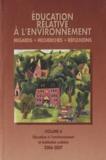 Jean-Etienne Bidou - Education relative à l'environnement N° 6/2006-2007 : Education à l'environnement et institution scolaire.