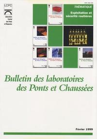 LCPC - Bulletin des laboratoires des ponts et chaussées  : Exploitation et sécurité routières.