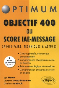Igal Natan et Laurence Cossu-Beaumont - Objectif 400 au  score IAE-Message.